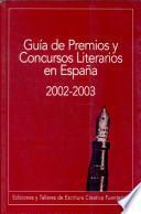 Guía de premios y concursos literarios en España 2002-2003