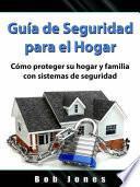 Guía de Seguridad para el Hogar