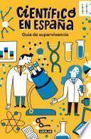Guía de supervivencia de Científico en España