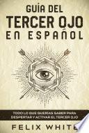 Guía del Tercer Ojo en Español