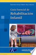 Guia Esencial de Rehabilitacion Infantil / Essential Guide to Children's Rehabilitation