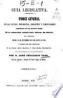 Guía legislativa: A-G (1859. VIII, 11-769 p.)