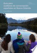Guía para auxiliares de conversación españoles en Nueva Zelanda. Curso 2018-2019