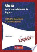 Guía para los exámenes de Inglés