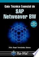 Guía Técnica Esencial de SAP Netweaver BW