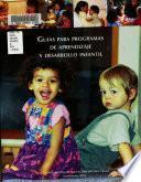 Guias para programas de aprendizaje y desarrollo infantil