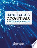 Habilidades cognitivas y socioemocionales