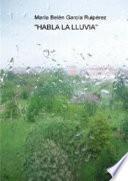 Habla la lluvia