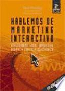 Hablemos de marketing interactivo