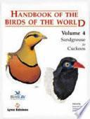 Handbook of the Birds of the World: New world vultures to guineafowl