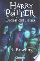 Harry Potter y La Orden del Fenix (Harry 05)