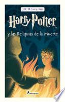 Harry Potter Y Las Reliquias de la Muerte / Harry Potter and the Deathly Hallows