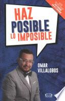 Haz posible lo imposible / Do the Impossible