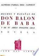 Hechos y hazañas de don Balón de Baba y de su amigo Inocente Cruz