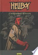 HELLBOY 04: LA MANO DERECHA DEL DESTINO (Ed. Cartoné)