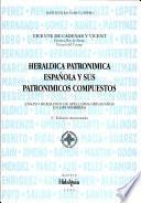 Heráldica patronímica española y sus patronímicos compuestos