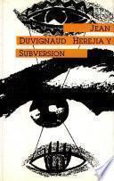 Herejia y subversion