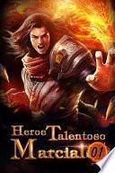 Heroe Talentoso Marcial 1