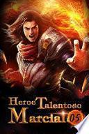 Heroe Talentoso Marcial 5