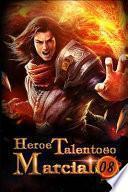 Heroe Talentoso Marcial 8