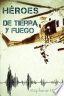 Heroes de Tierra y Fuego