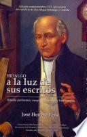 Hidalgo a la luz de sus escritos