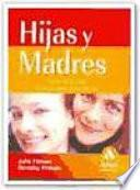 HIJAS Y MADRES