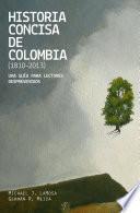 Historia concisa de Colombia (1810-2013)