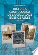 Historia cronológica de la ciudad de Buenos Aires 1536-2014