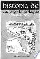 Historia de Cartago la Antigua, provincia de Popayán