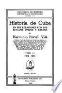 Historia de Cuba en sus relaciones con los Estados Unidos y España