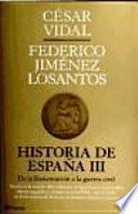Historia de España: De Juana la Loca a la Primera República