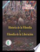 Historia de la Filosofía y la Filosofía de la Liberación
