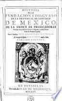 Historia de la fundación y discurso de la provincia de Santiago de México