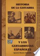 Historia de la guitarra y los guitarristas españoles