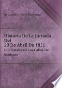 Historia De La Jornada Del 20 De Abril De 1851