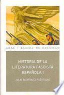 Historia de la literatura fascista española (2 vols.)