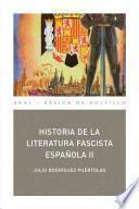 Historia de la literatura fascista española