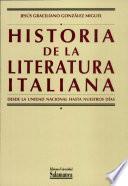 Historia de la literatura italiana.II. Desde la unidad nacional hasta nuestros días