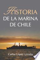 Historia de la Marina de Chile