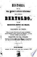 Historia de la vida, hechos y astusias sutilísimas del rústico Bertoldo, la de Bertoldino su hijo, y la de Cacaseno su nieto ... repartida en tres tratados
