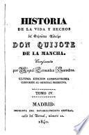 Historia de la vida y hechos del ingenioso hidalgo Don Quijote de la Mancha