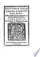 Historia de la Virgen madre de Dios Maria poema heroyco, 2