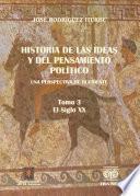 Historia de las ideas y del pensamiento político. Una perspectiva de Occidente. 3