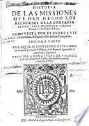 Historia de las missiones que han hecho los religiosos de la Compañia de Iesús, para predicar el sancto euangelio en los reynos de Iapon