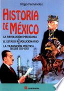 Historia de México, La Revolución Mexicana, El Estado Revolucionario
