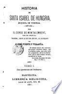 Historia de Sta. Isabel de Hungria Duquesa de Turingia, 1