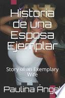 Historia de una Esposa Ejemplar