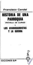 Historia de una parroquia: Los avanguardistas y la guerra