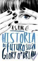 Historia del Futuro Segun Glory